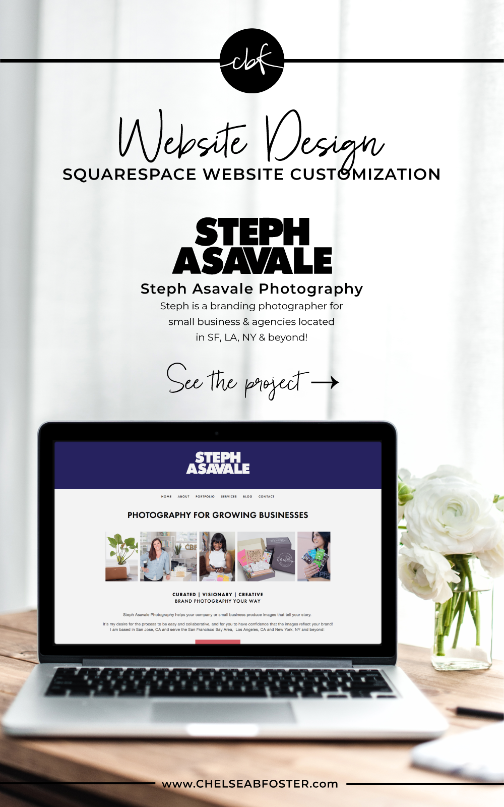 Squarespace Website Design Customization | ChelseaBFoster.com | Customization of website design on Squarespace for a branding photographer serving San Francisco Bay Area, Los Angeles, New York City, and more!