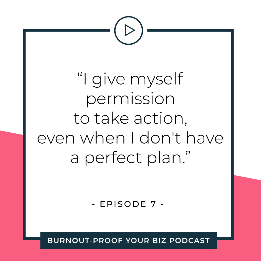 Your Permission Slip | Episode 7 of Burnout-Proof Your Biz with Chelsea B Foster | Listen at www.burnoutproofyourbiz.com.