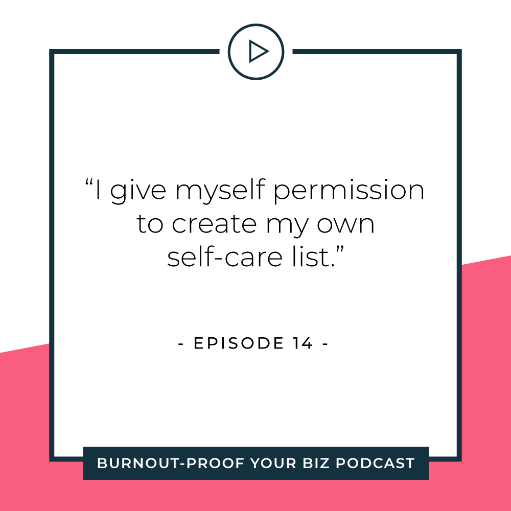 Your Permission Slip | Episode 16 of Burnout-Proof Your Biz with Chelsea B Foster | Listen at www.burnoutproofyourbiz.com.