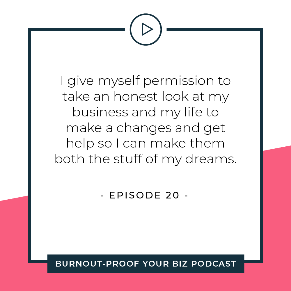 Your Permission Slip | Episode 20 of Burnout-Proof Your Biz with Chelsea B Foster | Listen at www.burnoutproofyourbiz.com.