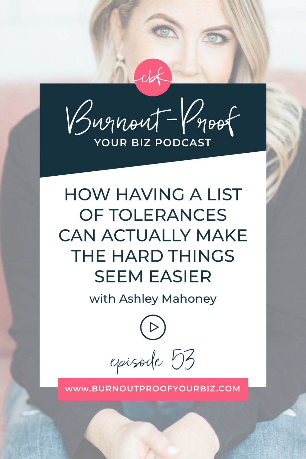 HOW HAVING A LIST OF TOLERANCES CAN ACTUALLY MAKE THE HARD THINGS SEEM EASIER on the Burnout-Proof Your Biz Podcast with Chelsea B Foster | Episode 051 - Turning Your Creative Outlet Into a Business that You Love with Ashley Hasty of Hasty Book List | Learn how to run your biz and live your dream life on your own terms without the fear of burnout. |||  FINDING YOUR CREATIVE OUTLET | HOBBY TO BUSINESS | HOBBY OR BUSINESS | CREATING A BUSINESS YOU LOVE | FINDING JOY | SPARK JOY | WHAT TO DO WHEN YOU'RE BURNING OUT | LETTING GO OF SOMETHING YOU LOVE BUT ISN'T WORKING | GOING FROM PART-TIME BLOGGER TO FULL-TIME BLOGGER | BLOGGER ORGANIZATION | ORGANIZATION FOR BLOGGERS | HOW TO ORGANIZE YOUR CONTENT CALENDAR | HOW TO TURN YOUR HOBBY OF READING INTO A BUSINESS | BUSINESS COACH | WORKFLOW & PRODUCTIVITY SPECIALIST | SYSTEMS & ORGANIZATION SPECIALIST FOR COACHES | ADD MORE FREEDOM TO YOUR LIFE | BUSINESS COACH FOR BLOGGERS