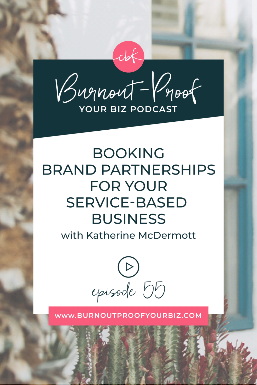 BOOK BRAND PARTNERSHIPS FOR YOUR SERVICE-BASED BUSINESS on Burnout-Proof Your Biz Podcast with Chelsea B Foster | Episode 055 - PR Strategies to Steal From Influencers and Use in Your Service-Based Business with Katherine McDermott of Slightly Savvy | Learn how to run your biz and live your dream life on your own terms without the fear of burnout.  |||  PUBLIC RELATIONS FOR SERVICE-BASED BUSINESSES | BRAND PARTNERSHIPS | PR STRATEGIES THAT INFLUENCERS USE | ENTREPRENEUR INFLUENCER | WORKING WITH BRANDS AS AN ENTREPRENEUR | BRAND COLLABORATIONS | AFFILIATE MARKETING | BECOMING AN INFLUENCER | OUTSOURCING | BUSINESS COACH | WORKFLOW & PRODUCTIVITY SPECIALIST | SYSTEMS & ORGANIZATION SPECIALIST FOR COACHES | ADD MORE FREEDOM TO YOUR LIFE | BUSINESS COACH FOR BLOGGERS