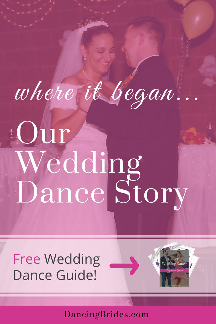 Our Wedding Dance Story (where it all began) — Dancing Brides