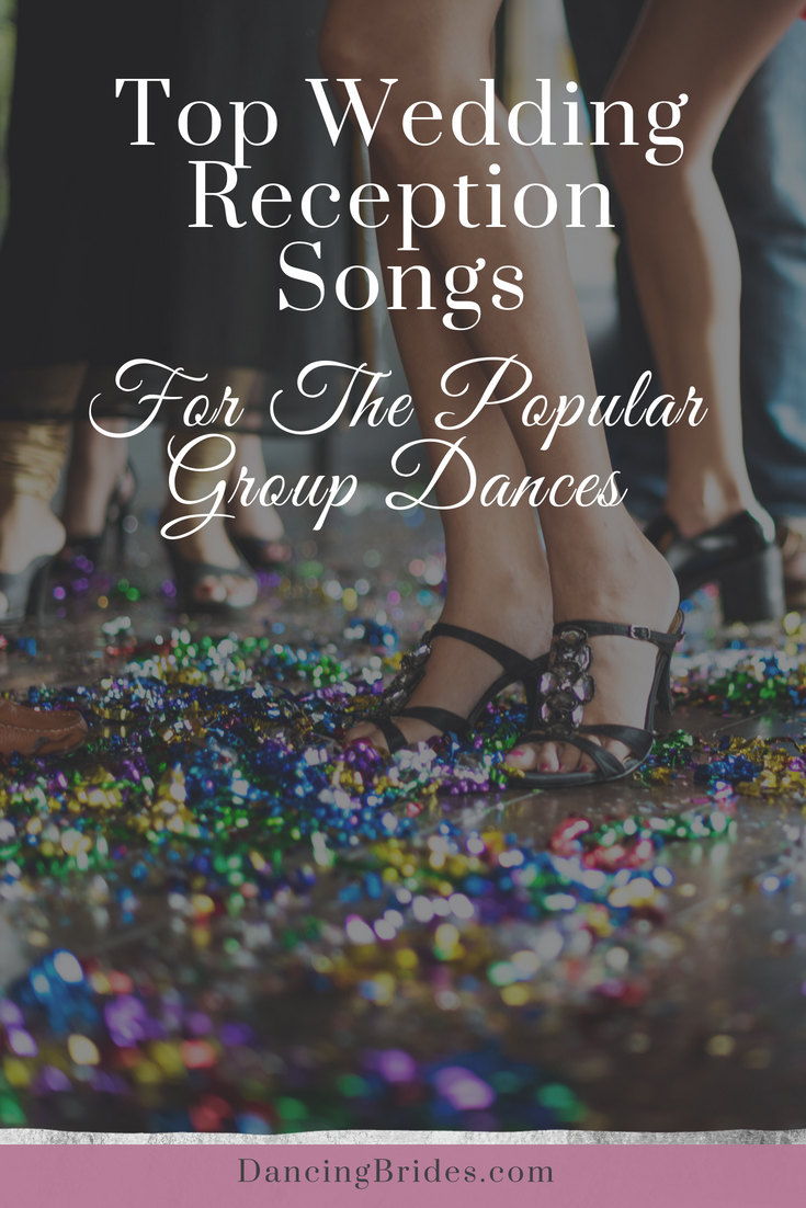 Top Wedding Reception Songs For The Popular Group Dances Dancing