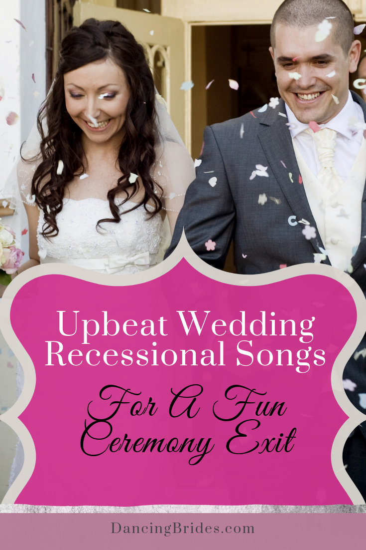 upbeat recessional songs for a fun wedding ceremony exit dancing