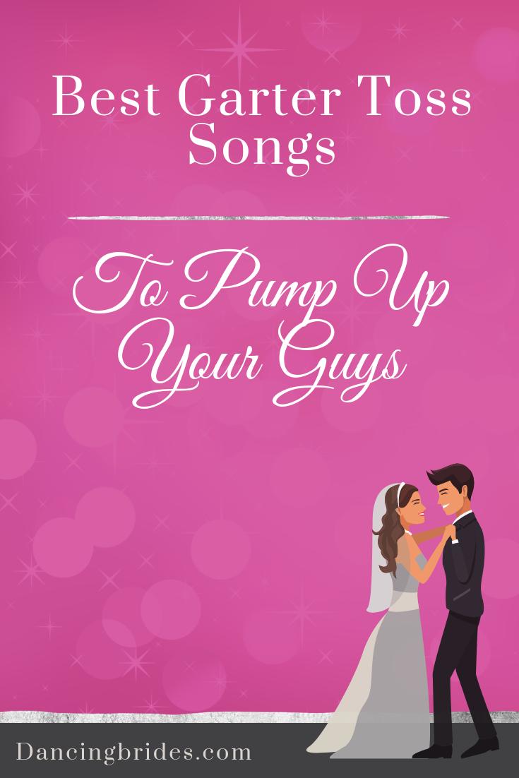 Best Garter Toss Songs To Pump Up The Guys Dancing Brides