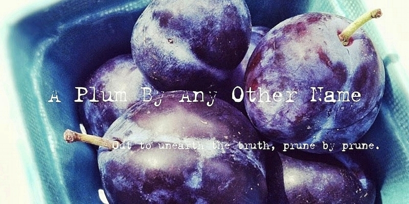 A Plum By Any Other Name