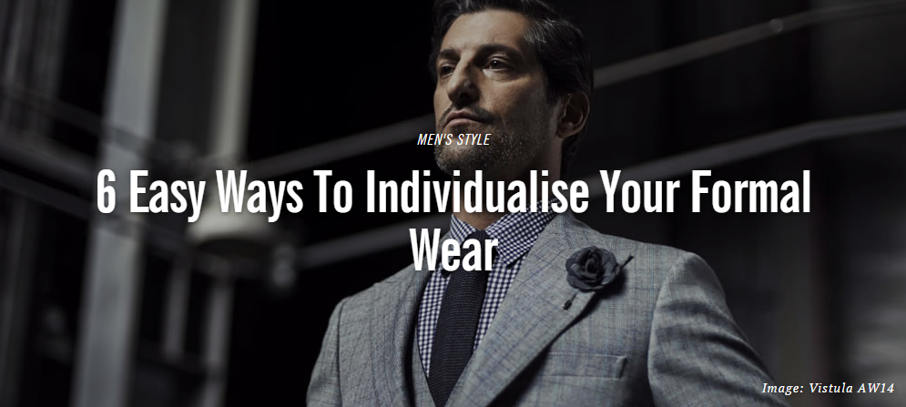 Fashionbeans: How to Individualise Formalwear