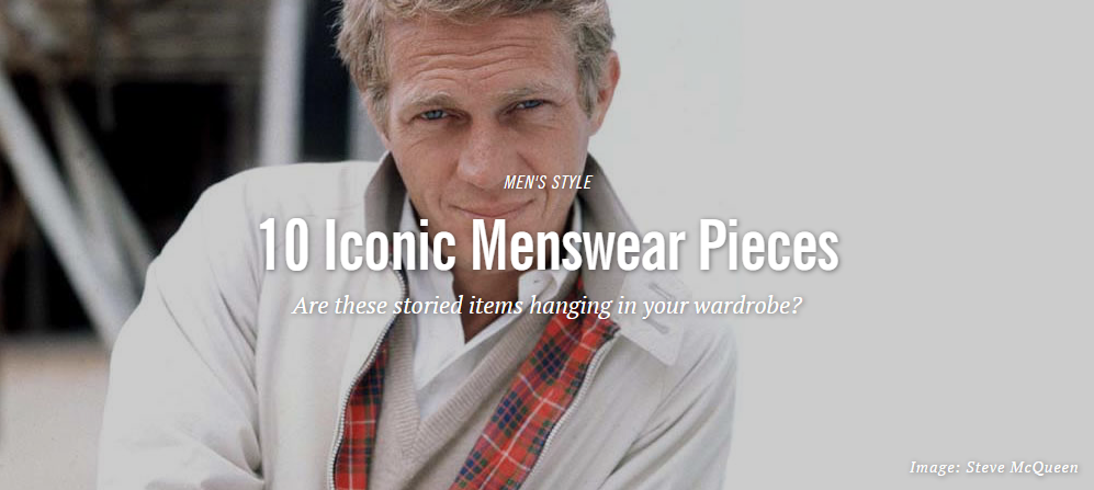 Fashionbeans: 10 Iconic Menswear Pieces
