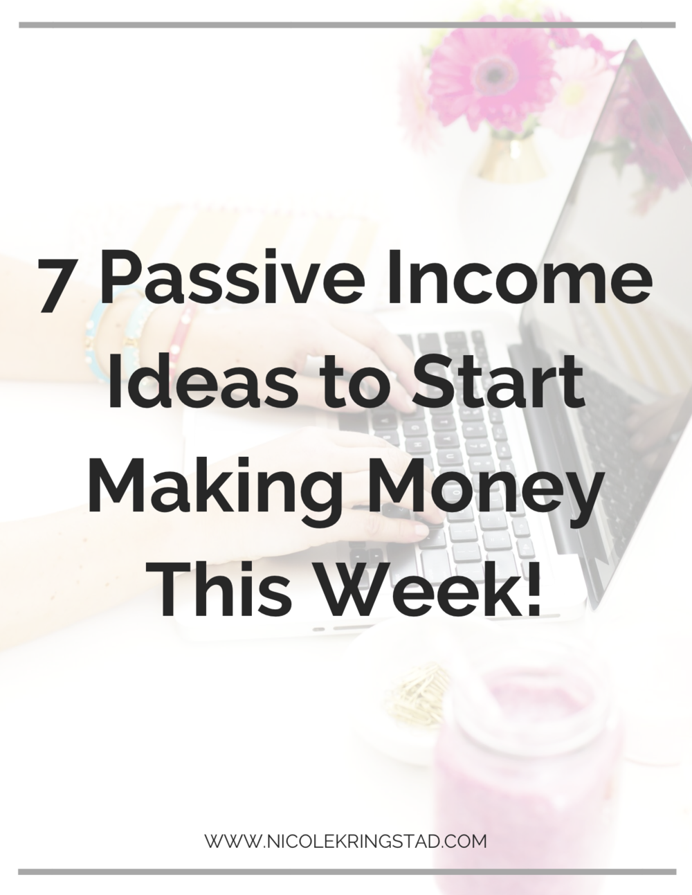 7 Passive Income Ideas to Start Making Money This Week!.png