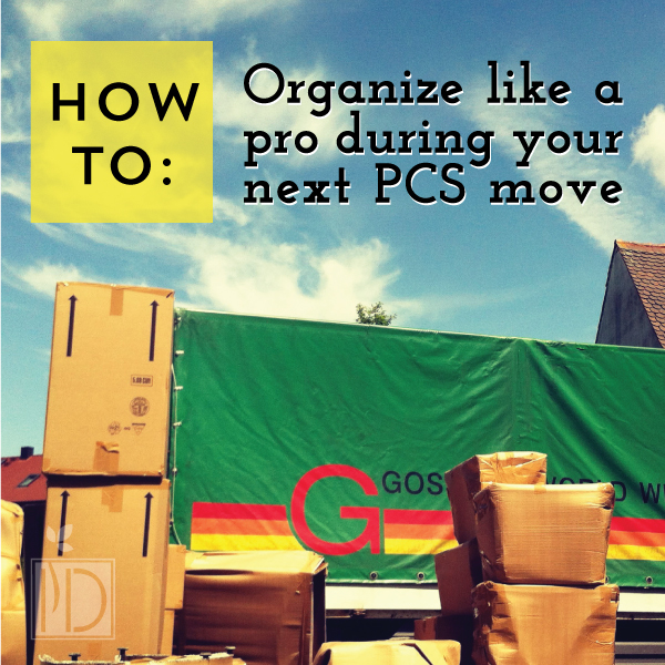 How to organize like a pro during your next PCS move