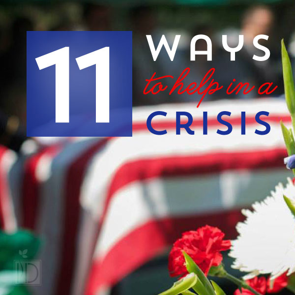 Eleven Ways to Help in a Crisis