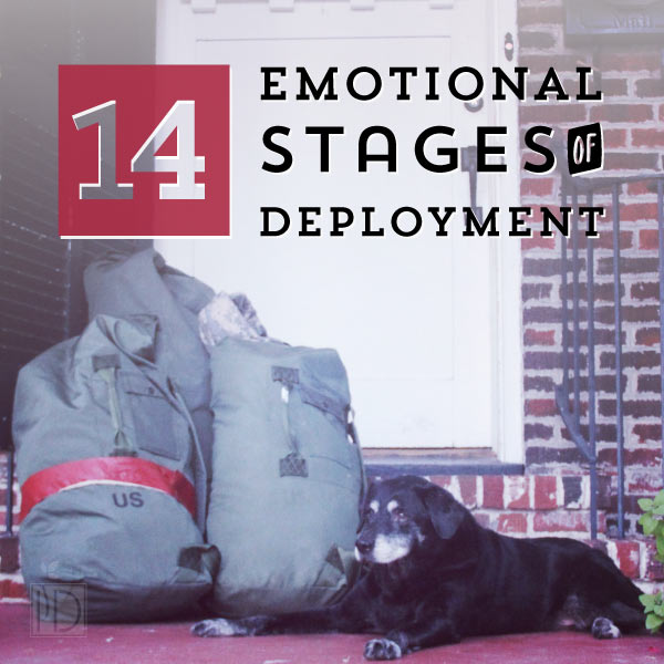 14 Emotional Stages of Deployment