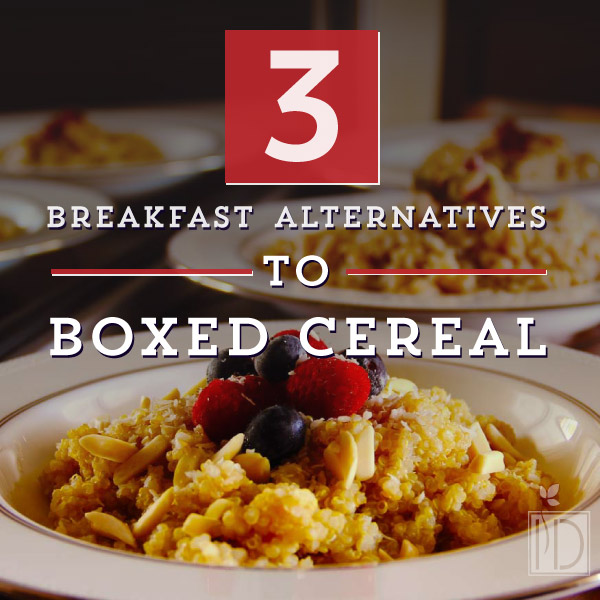 3 alternatives to boxed cereal