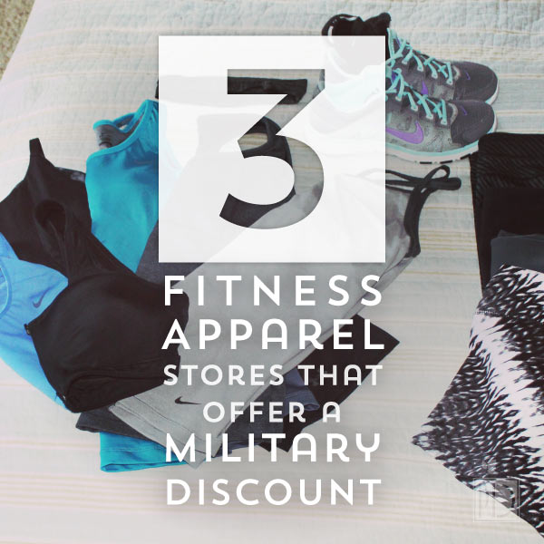 3 Fitness Apperal Stores that Offer a Military Discount
