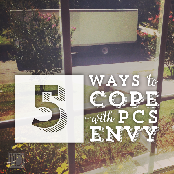 Five Ways to Cope With PCS Envy
