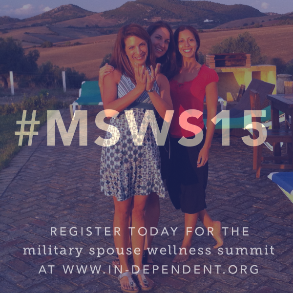 Military Spouse Wellness Summit Invest in Yourself #MSWS15