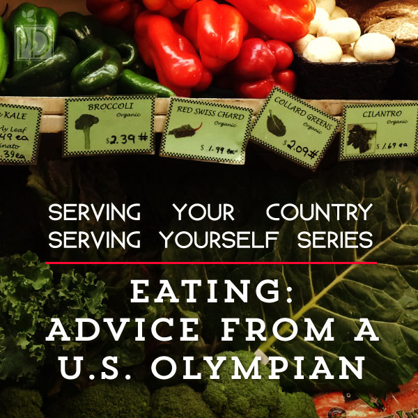 Eating: Advice from a U.S. Olympian