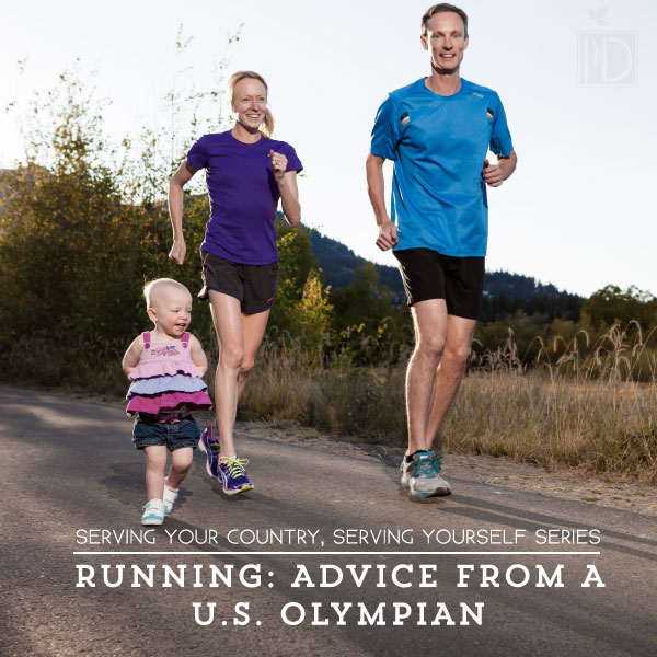 Serving Your Country, Serving Yourself Series: An Olympian's Guide to Starting a Running Routine
