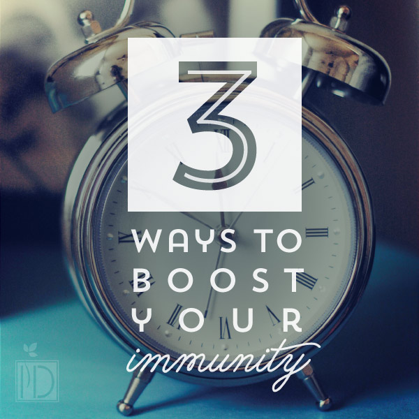 Three Ways to Boost Immunity