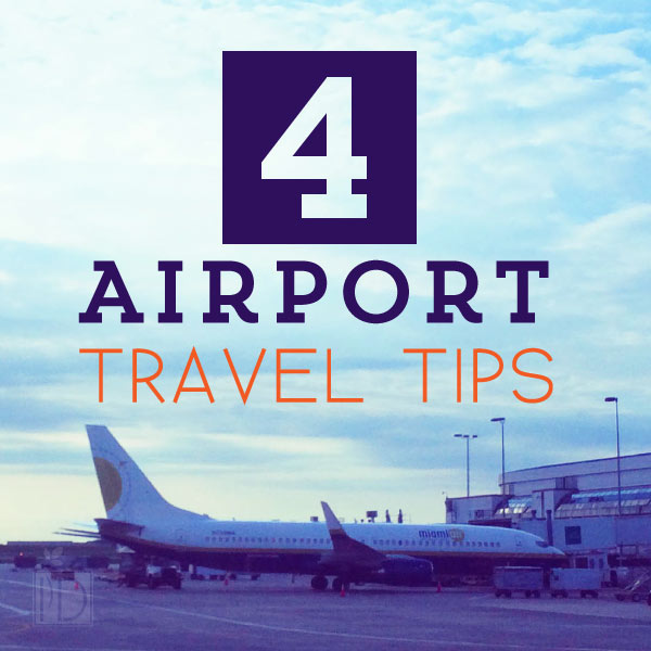 Four Airport Travel Tips