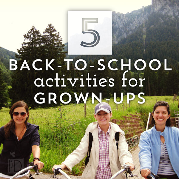 Back-To-School Activities for Grown-Ups