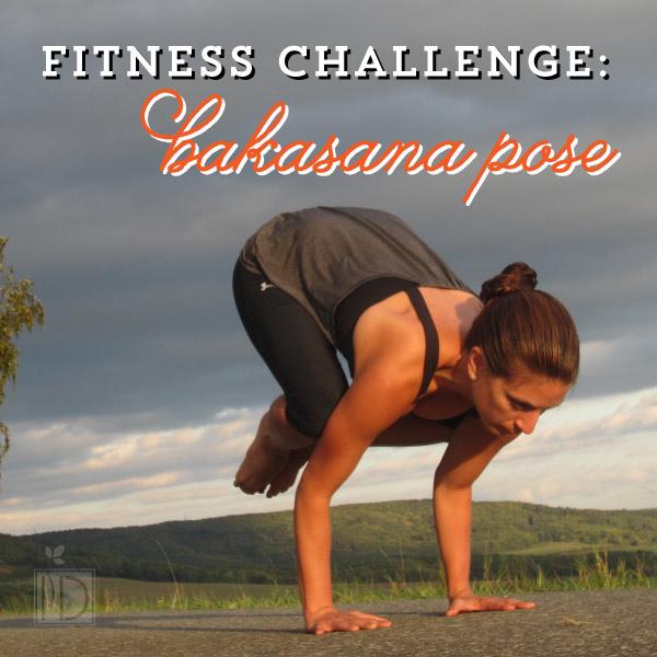 Fitness Challenge: Bakasana (Crow) Pose