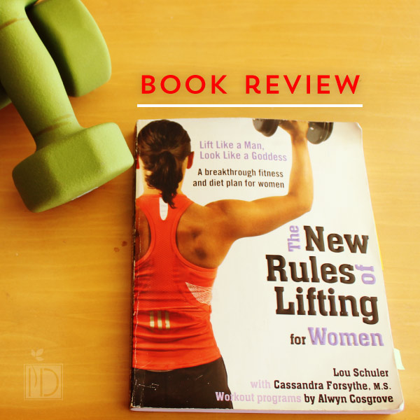 Book Review: The New Rules of Lifting for Women