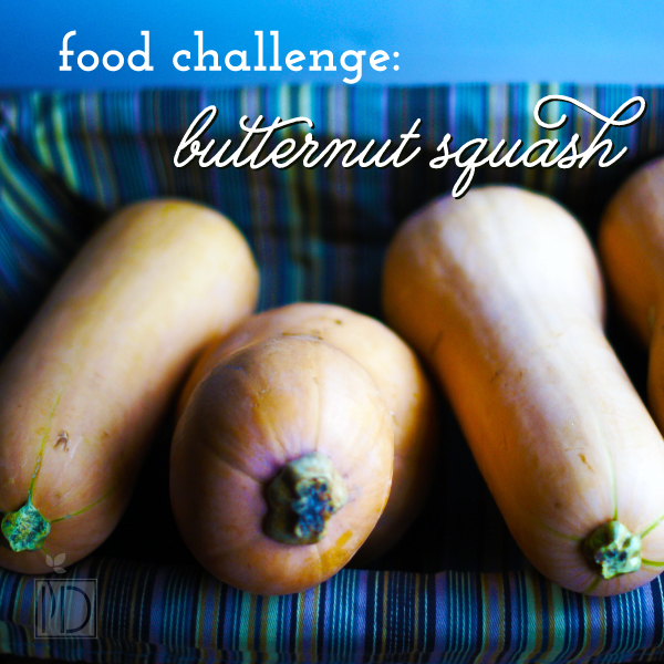 Food Challenge: Butternut Squash