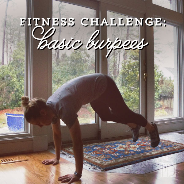 Fitness Challenge:  Burpees