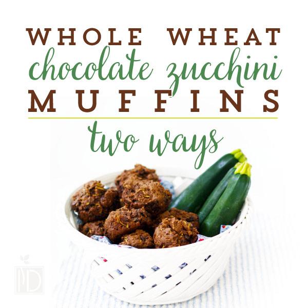 Whole Wheat Chocolate Zucchini Muffins - Two Ways