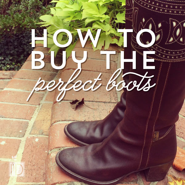 How to Buy the Perfect Boots