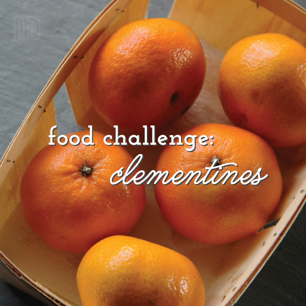 Food Challenge: Clementines