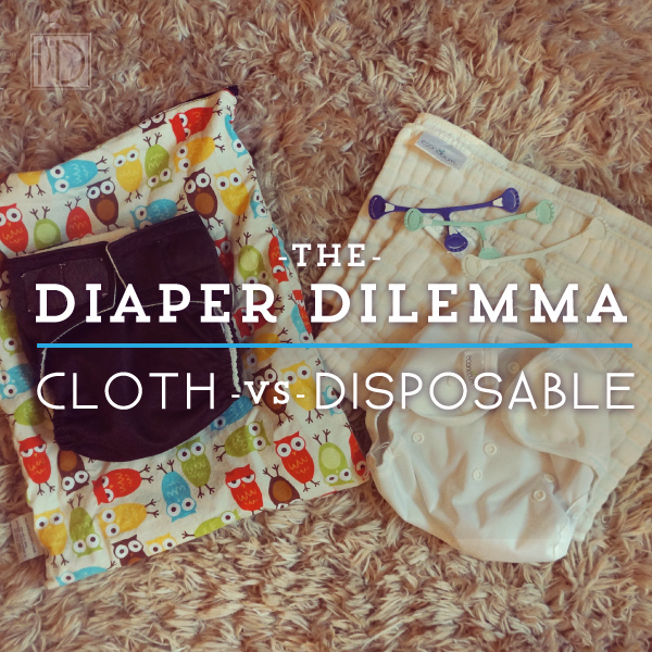 Cloth vs Disposable: The Diaper Dilemma