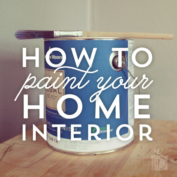 How To Paint Your Home Interior