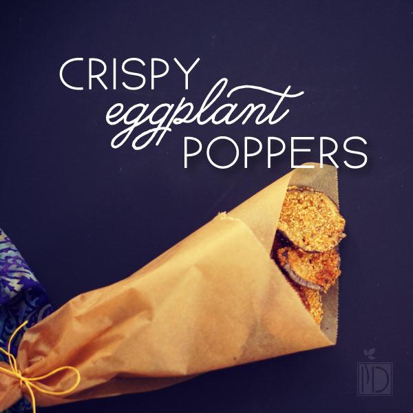 Crispy Eggplant Poppers