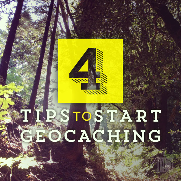 Four Tips to Start Geocaching