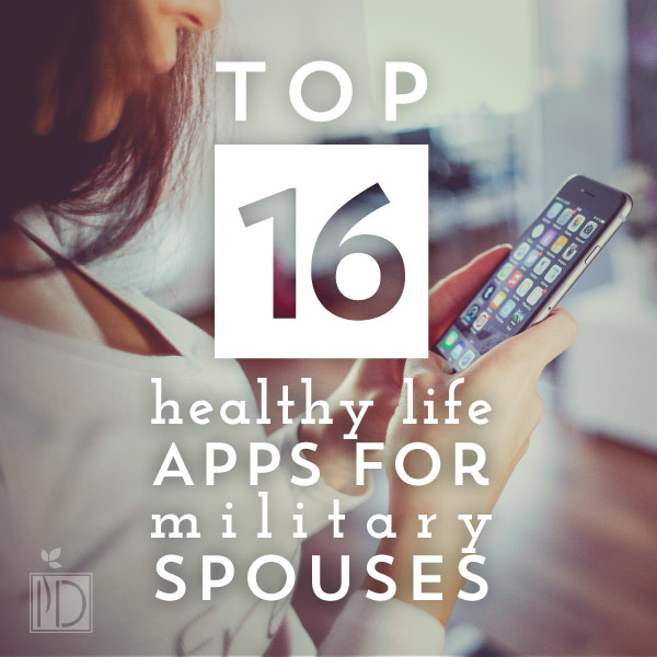 Top 16 Healthy Life Apps For Military Spouses