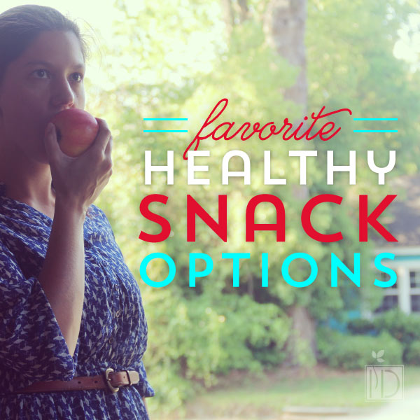 Favorite Healthy Snack Options