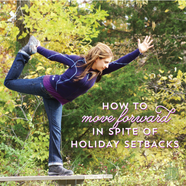 Move Forward Despite Holiday Fitness Setbacks