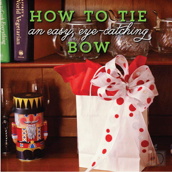 How to Tie an Easy, Eye-Catching Bow