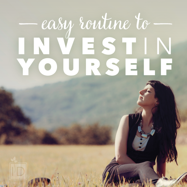 The Military Spouse Wellness Summit 2015: invest in youself.  #MSWS15 A simple routine to help you to invest in yourself.