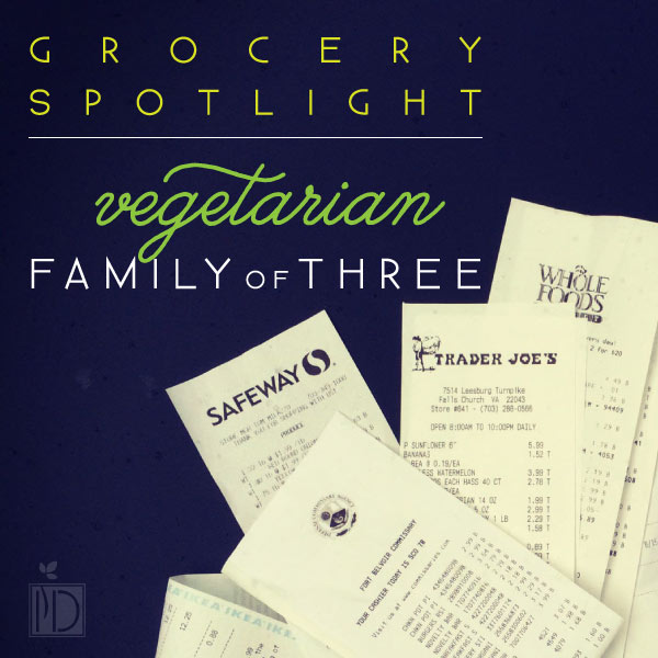 Grocery Spotlight - Vegetarian Family of Three