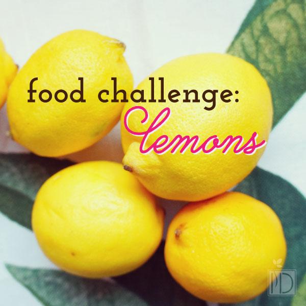 Food Challenge:  Lemons