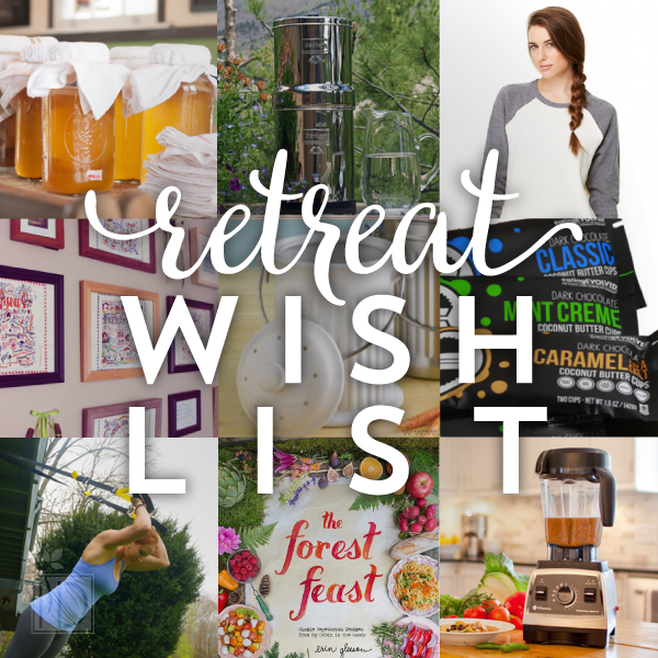 Retreat Wish List
