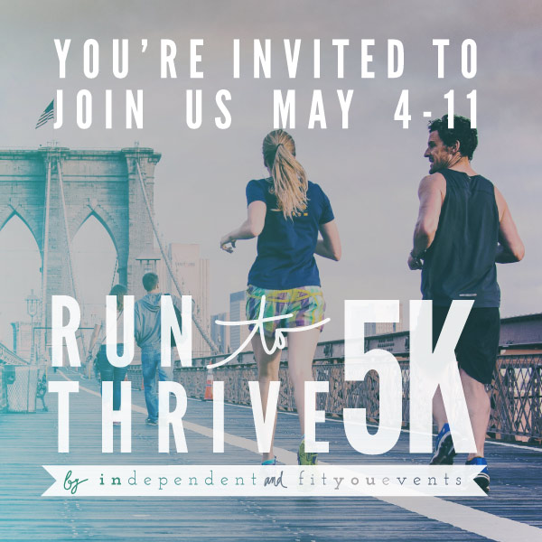 You're Invited: Run to Thrive 5K Virtual Run/Walk