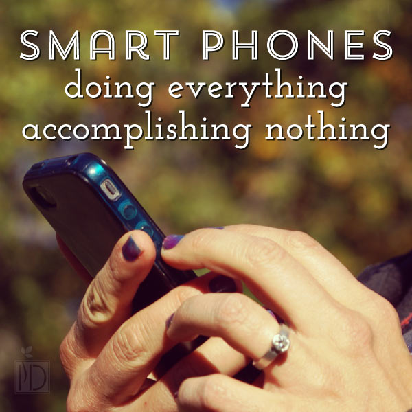 Smartphones: Doing Everything, Accomplishing Nothing