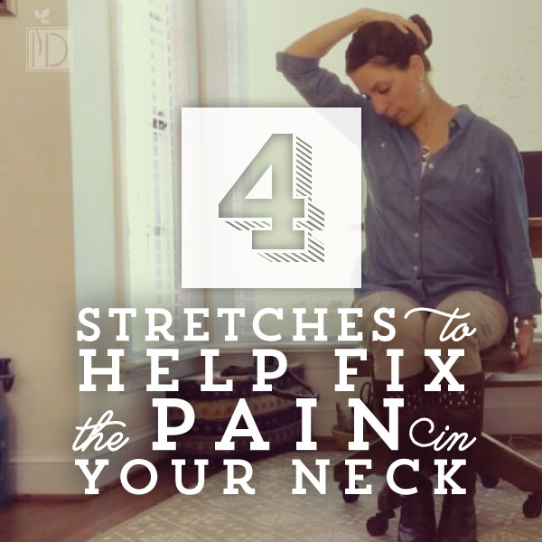 Four Stretches to Fix the Pain in Your Neck