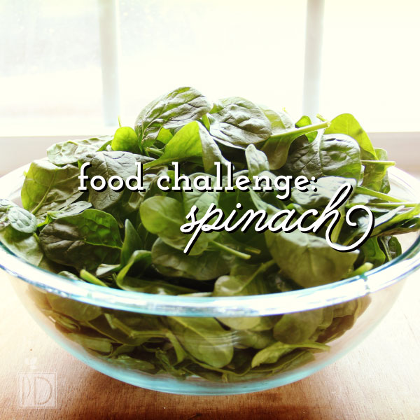 Food Challenge: Spinach