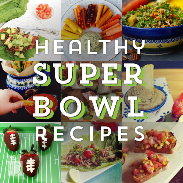 Healthy Super Bowl Recipes
